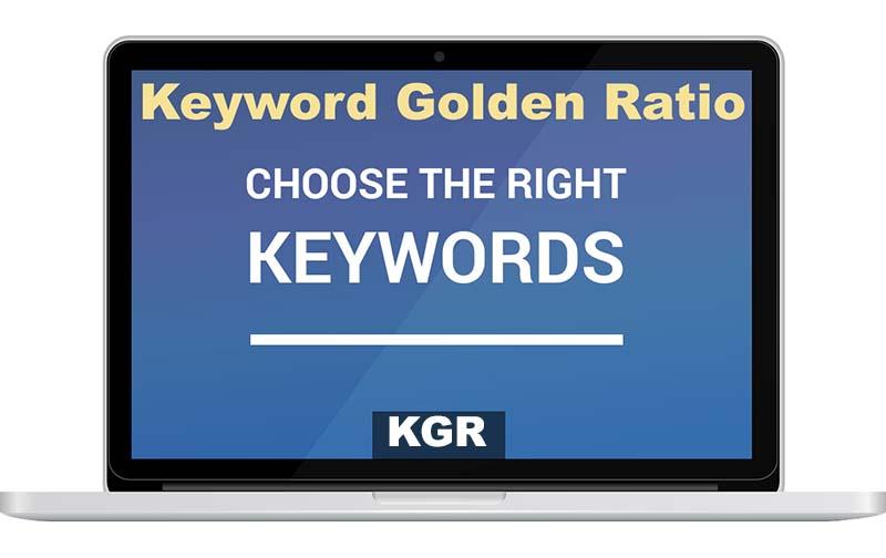 Using KGR (Keyword Golden Ratio) to Rank Higher on Google