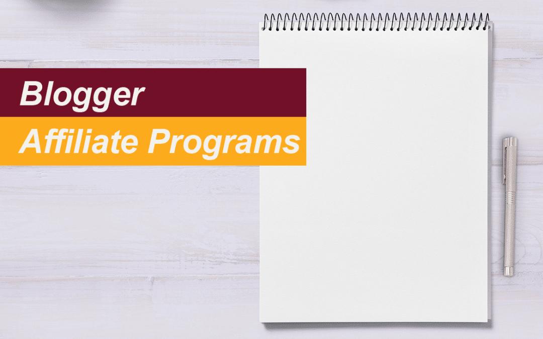 blogger affiliate programs