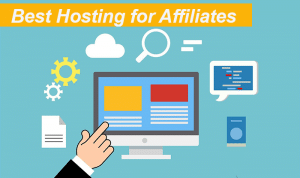 best hosting for affiliates