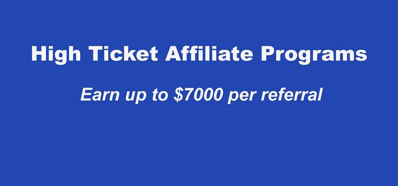 Best High ticket affiliate programs