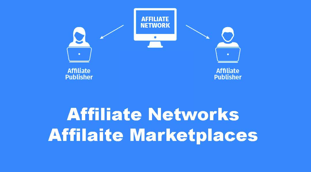 affiliate networks and marketplaces