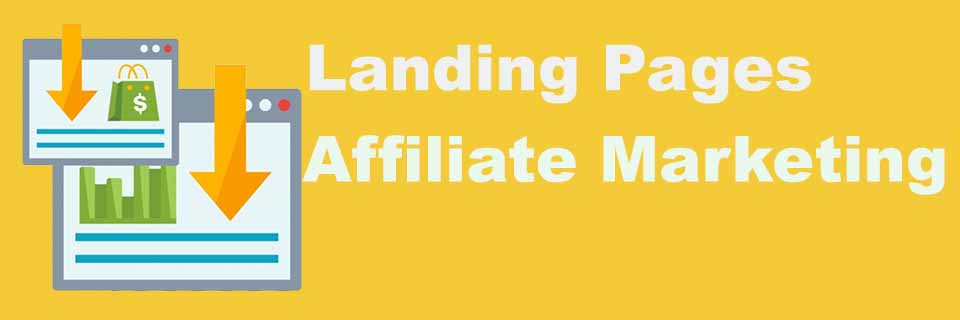 affiliate marketing with landing pages